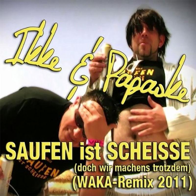 Saufen ist scheisse (Waka Remix)